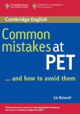 Common Mistakes at PET...and How to Avoid Them Common Mistakes at PET...and How to Avoid Them