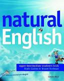 Natural English. Upper Intermediate. Student's Book. Per Le Scuole Superiori