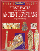 First Facts about the Ancient Egyptians