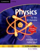 Physics for the IB Diploma Full Colour Physics for the IB Diploma Full Colour