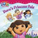 Dora's Princess Pals