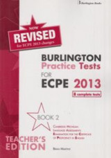 Burlington Pract. Tests Mich. ECPE2 Proficiency ECPETeacher's Book (8 Complete Tests)2013 Revised