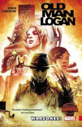 Wolverine: Old Man Logan Volume 0: Warzones