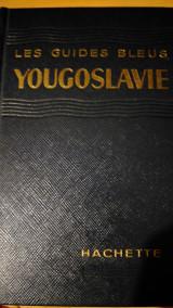 Les guides bleus - Yougoslavie
