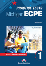 Practice Tests for the Michigan ECPE 1 for the Revised 2021 Exam - Student Book (with DigiBooks App)