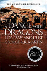 A Dance With Dragons: Part 1 Dreams and Dust Part 1 A Dance With Dragons: Part 1 Dreams and Dust Dreams and Dust
