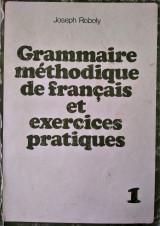 Grammaire méthodique et exercices pratiques 1