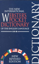 The new international Webster's pocket dictionary of the English language