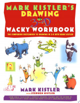 Mark Kistler's Drawing in 3-D Wack Workbook