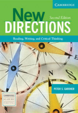 New Directions New Directions: Reading, Writing, and Critical Thinking