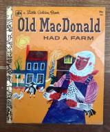 A Little Golden Book Old MacDonald Had a Farm #400