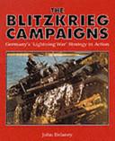 The Blitzkrieg Campaigns