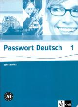 Passwort Deutsch : der Schlüssel zur deutschen Sprache. 1 : Wörterheft