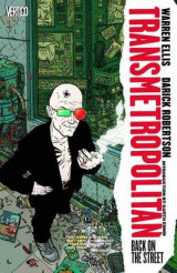 Transmetropolitan Vol. 01 Vol 1 Transmetropolitan TP Vol 01 Back On The Street Back on the Street