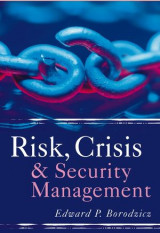 Risk, Crisis and Security Management