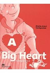 A Big. Heart Companion