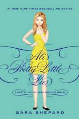 Pretty Little Liars: Ali's Pretty Little Lies