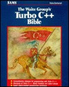 The Waite Group's Turbo C++ Bible