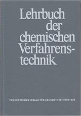 Lehrbuch der chemischen Verfahrenstechnik