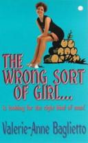 The Wrong Sort of Girl