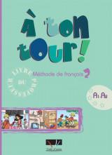 À ton tour Méthode de français 2 Livre du professeur