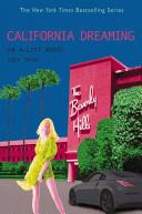 The A-List #10: California Dreaming
