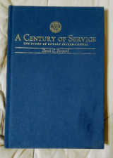 A Century of Service - The Story of Rotary International