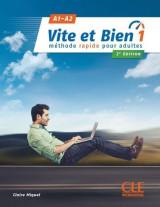 Vite et Bien 1 A1-A2 2e edition