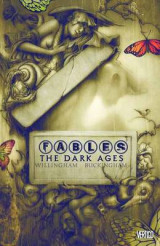 The Fables Vol. 12 Volume 12 Fables TP Vol 12 The Dark Ages The Dark Ages