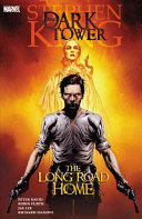 Stephen King's Dark Tower: The Long Road Home