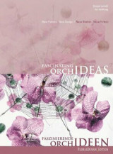 Fascinating orchideas by gregor lersch - hardcover