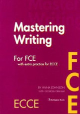 Mastering FCE + ECCE Student's Book Writing