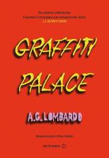 Graffiti palace