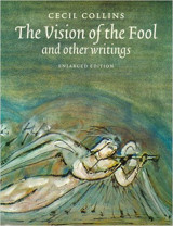 The Vision of the Fool and other writings