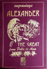 Alexander the Great from Pella to Asia – Engravings
