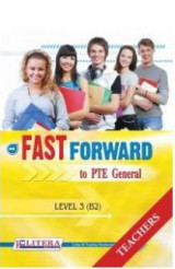 Fast Forward To PTE General: Teacher's Book: Level 3 (B2)