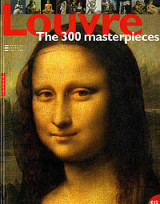 Louvre The 300 masterpieces