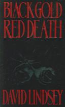 Black Gold, Red Death
