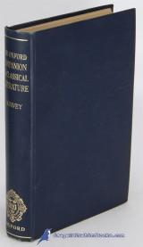 The Oxford Companion to Classical Literature Paul Harvey  1951 edition