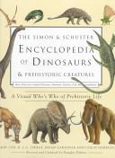 The Simon & Schuster Encyclopedia of Dinosaurs & Prehistoric Creatures
