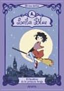 Leila Blue. El hechizo de la primera bruja
