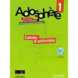 ADOSPHERE 1 A1.1 CAHIER (+ CD-ROM) (ΕΛΛΗ