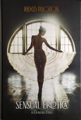 Sensual Erotica 100 Best Photos by David Dubnitskiy