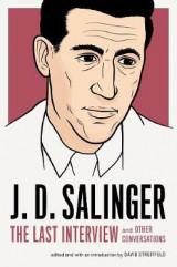 J.D. Salinger: The Last Interview