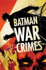Batman War Crimes