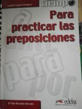Tiempo para practicar las preposiciones