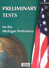 Preliminary Tests for the Michigan Proficiency