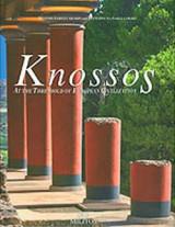 Knossos / at the Threshold of European Civilization