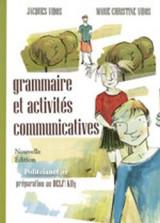 Grammaire Et Activites Communicatives